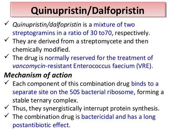 Quinupristin and Dalfopristin